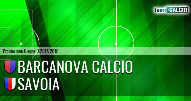 Barcanova Calcio - Savoia