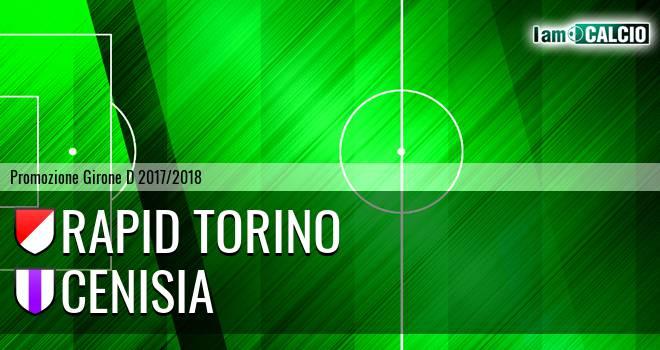 Rapid Torino - Cenisia