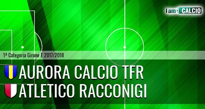 Aurora Calcio TFR - Atletico Racconigi