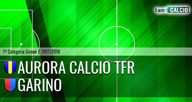 Aurora Calcio TFR - Garino