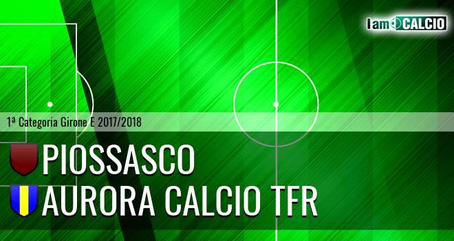 Piossasco - Aurora Calcio TFR
