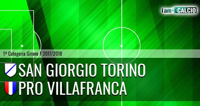 San Giorgio Torino - Pro Villafranca