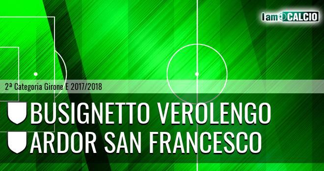 Busignetto Verolengo - Ardor San Francesco