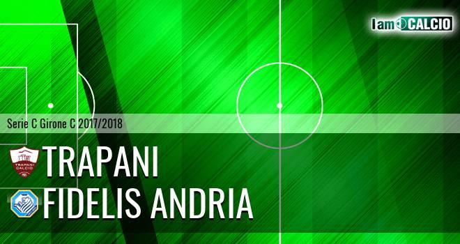 Trapani - Fidelis Andria 1-1. Cronaca Diretta 15/04/2018