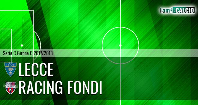 Lecce - Racing Fondi 2-0. Cronaca Diretta 15/04/2018
