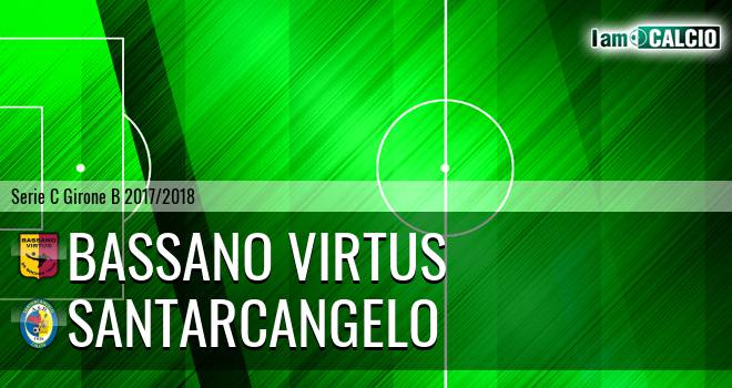 Bassano Virtus - Santarcangelo
