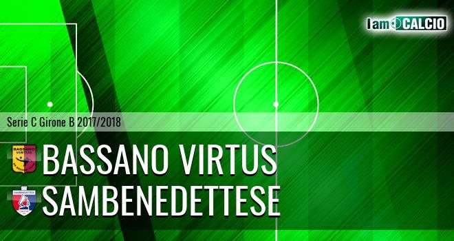 Bassano Virtus - Sambenedettese