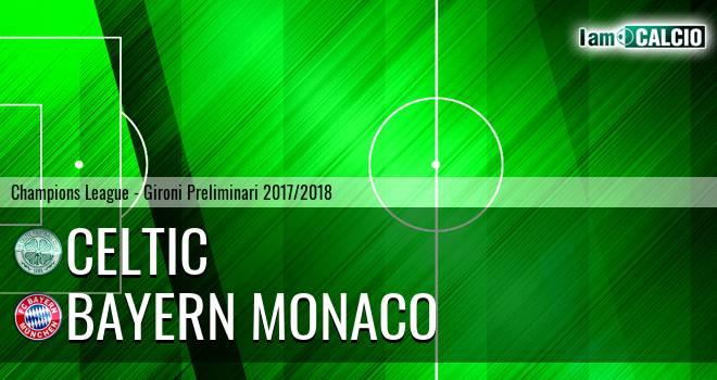 Celtic - Bayern Monaco