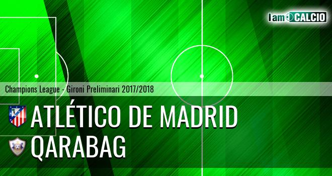 Atletico Madrid - Qarabag
