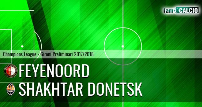 Feyenoord - Shakhtar Donetsk