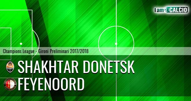Shakhtar Donetsk - Feyenoord