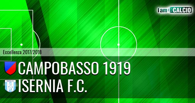 Campobasso 1919 - Isernia F.C.