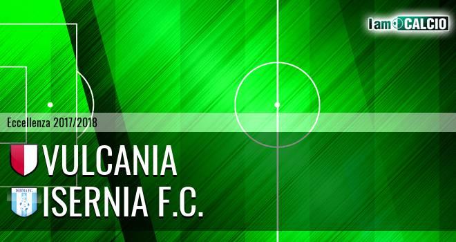 Vulcania - Isernia F.C.