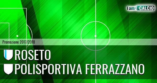 Roseto - Polisportiva Ferrazzano