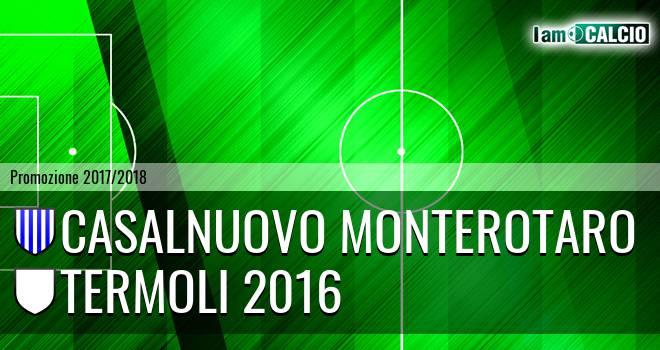 Casalnuovo Monterotaro - Termoli 2016