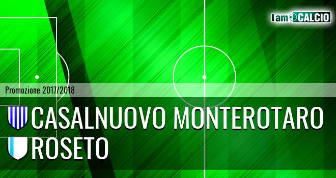 Casalnuovo Monterotaro - Roseto