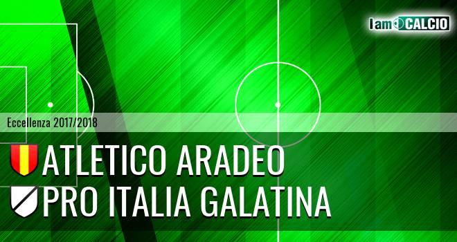 Atletico Aradeo - Pro Italia Galatina