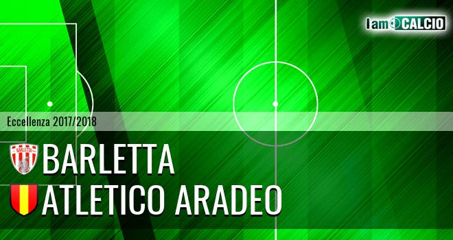 Barletta - Atletico Aradeo