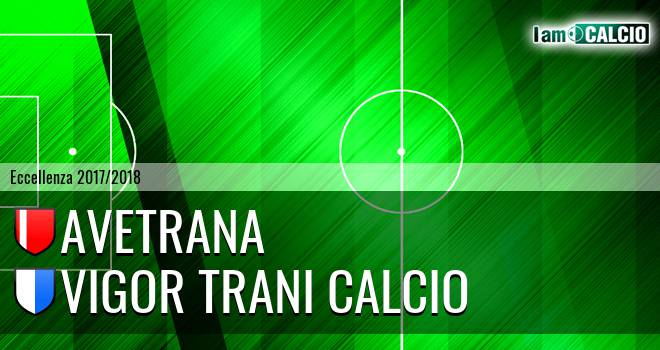 Avetrana - Vigor Trani Calcio