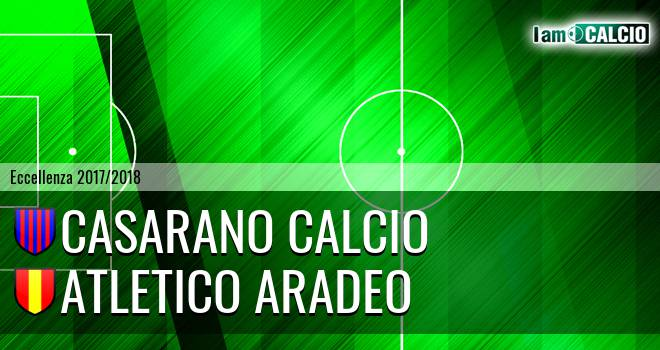 Casarano Calcio - Atletico Aradeo