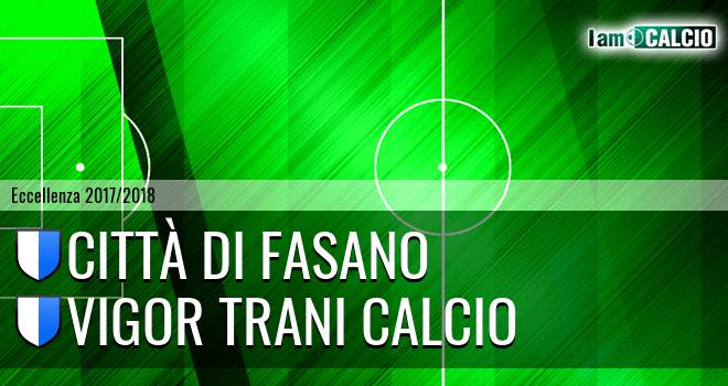 Città di Fasano - Vigor Trani Calcio
