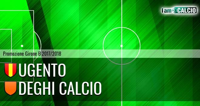 Ugento - Deghi Calcio