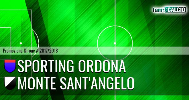 Sporting Ordona - Monte Sant'Angelo