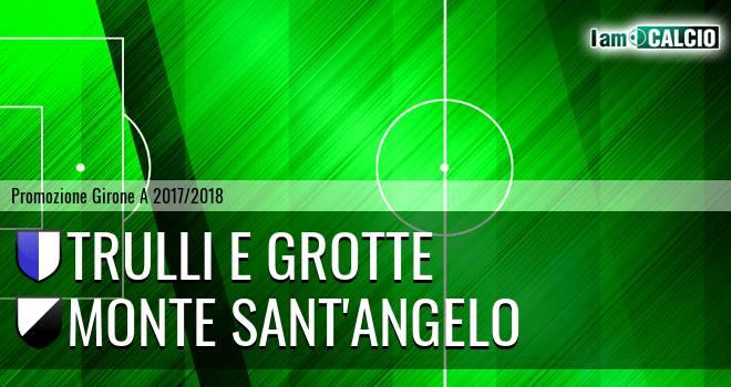 Trulli e Grotte - Monte Sant'Angelo