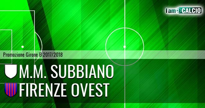 M.M. Subbiano - Firenze Ovest