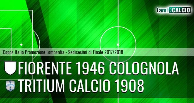 Fiorente 1946 Colognola - Tritium calcio 1908