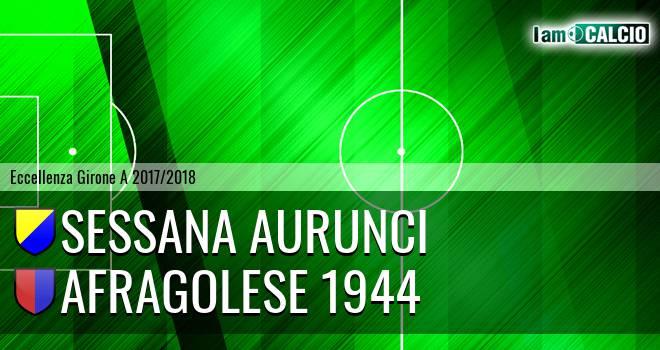 Sessana Aurunci - Afragolese 1944