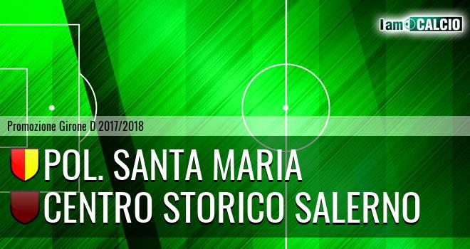 Pol. Santa Maria - Centro Storico Salerno