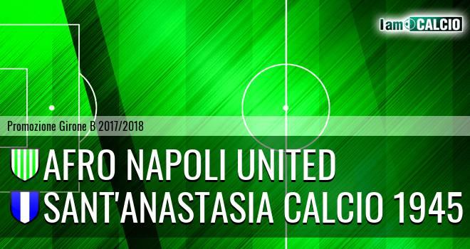 Afro Napoli United - Sant'Anastasia Calcio 1945