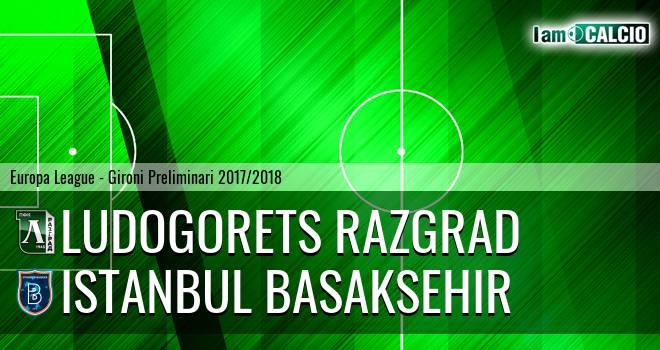 Ludogorets Razgrad - Istanbul Basaksehir