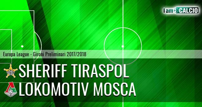 Sheriff Tiraspol - Lokomotiv Mosca