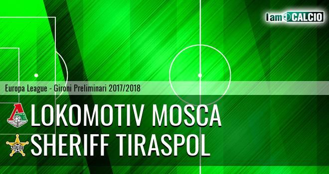 Lokomotiv Mosca - Sheriff Tiraspol