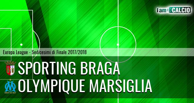 Sporting Braga - Olympique Marsiglia