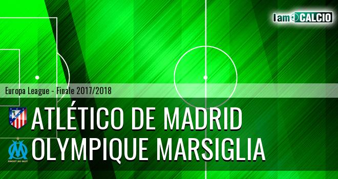 Atletico Madrid - Olympique Marsiglia