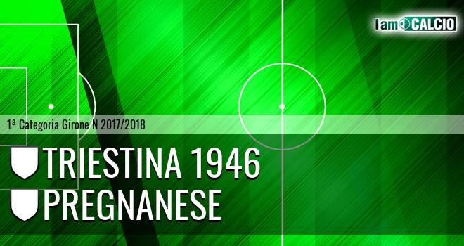 Triestina 1946 - Pregnanese