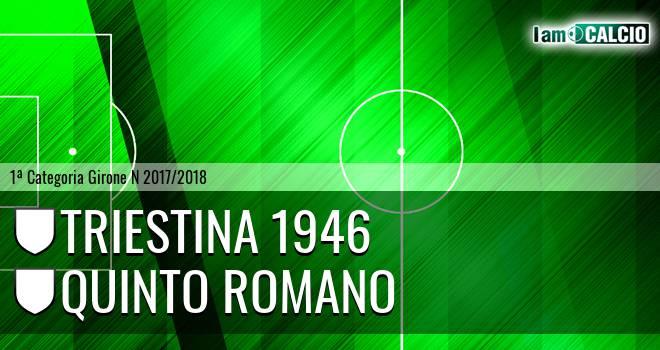Triestina 1946 - Quinto Romano