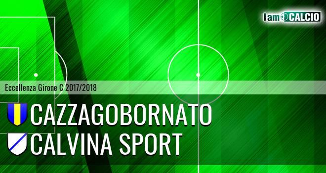 Cazzagobornato - Calvina Sport