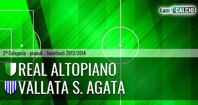 Real Altopiano - Vallata S. Agata