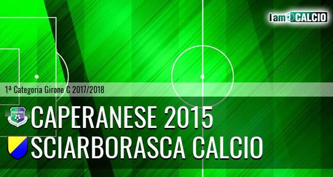 Caperanese 2015 - Sciarborasca Calcio
