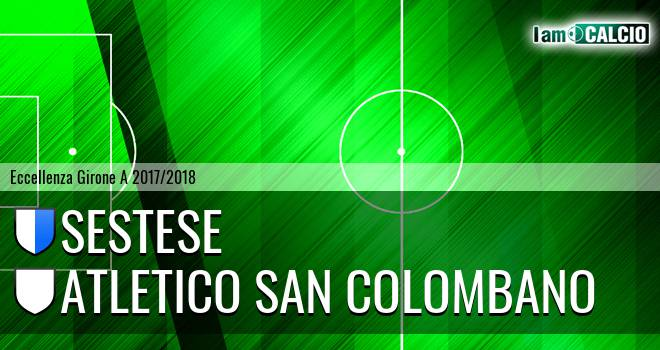 Sestese - Atletico San Colombano