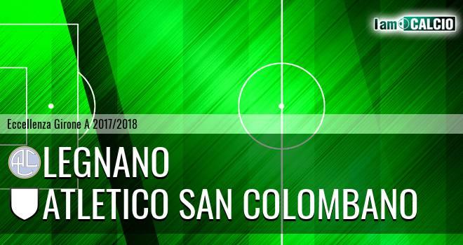 Legnano - Atletico San Colombano