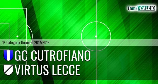 GC Cutrofiano - Virtus Lecce