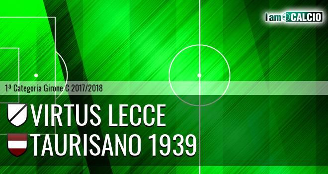Virtus Lecce - Taurisano 1939