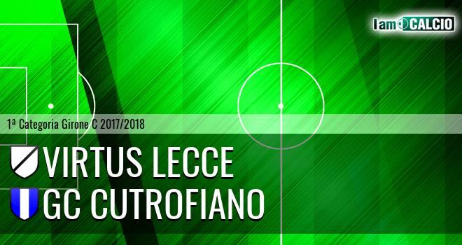 Virtus Lecce - GC Cutrofiano