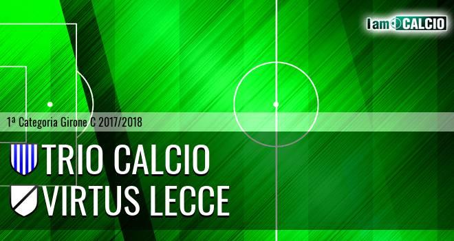 Trio Calcio - Virtus Lecce