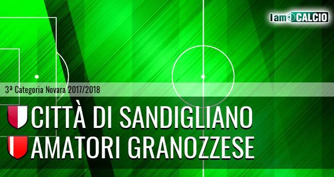 Città di Sandigliano - Amatori Granozzese